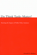 Do Think Tanks Matter? First Edition