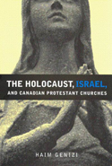 The Holocaust, Israel, and Canadian Protestant Churches