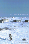 Arctic Migrants/Arctic Villagers
