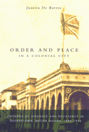 Order and Place in a Colonial City
