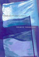 Handbook of Federal Countries, 2002
