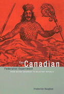 The Canadian Federalist Experiment