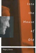 Into the House of Old