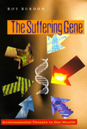 The Suffering Gene