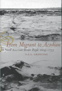 From Migrant to Acadian