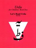 Urdu for Children, Book II, Let's Read Urdu, Part One