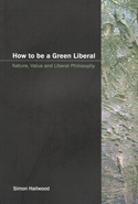 How to be a Green Liberal