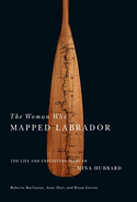 The Woman Who Mapped Labrador