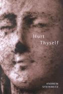 Hurt Thyself