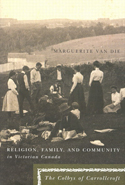 Religion, Family, and Community in Victorian Canada