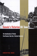 Canada's Victorian Oil Town