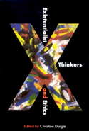 Existentialist Thinkers and Ethics