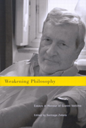 Weakening Philosophy