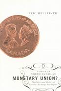 Towards North American Monetary Union?