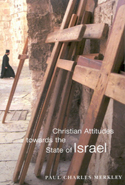 Christian Attitudes towards the State of Israel