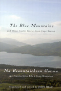 The Blue Mountains and Other Gaelic Stories from Cape Breton