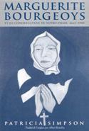 Marguerite Bourgeoys et la Congrégation de Notre Dame, 1665-1670