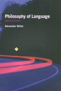 Philosophy of Language, Second Edition