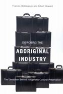 Disrobing the Aboriginal Industry