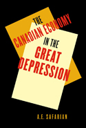 The Canadian Economy in the Great Depression, Third Edition