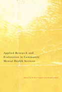 Applied Research and Evaluation in Community Mental Health Services