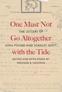 One Must Not Go Altogether with the Tide