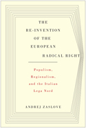 The Re-invention of the European Radical Right