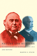 Nature and Nurture in French Social Sciences, 1859-1914 and Beyond