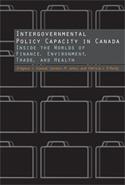 Intergovernmental Policy Capacity in Canada