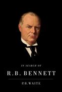 In Search of R.B. Bennett