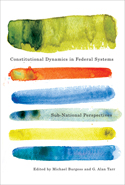 Constitutional Dynamics in Federal Systems