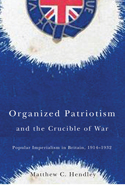 Organized Patriotism and the Crucible of War