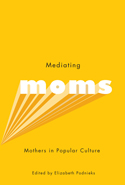 Mediating Moms