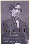 Thomas D'Arcy McGee, Volume 1