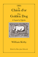 Chien d'or/The Golden Dog, Critical Edition,Le