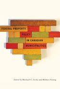 Federal Property Policy in Canadian Municipalities