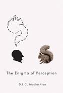 The Enigma of Perception