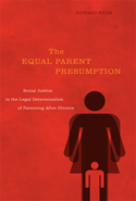 The Equal Parent Presumption