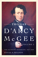 Thomas D'Arcy McGee, Volume 2