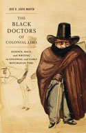 The Black Doctors of Colonial Lima