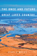 The Once and Future Great Lakes Country