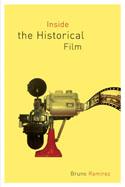 Inside the Historical Film