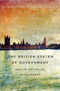 The British System of Government and Its Historical Development