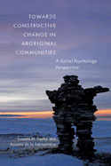 Towards Constructive Change in Aboriginal Communities