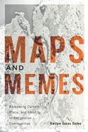 Maps and Memes