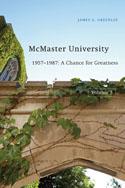 McMaster University, Volume 3: 1957-1987