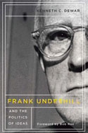 Frank Underhill and the Politics of Ideas