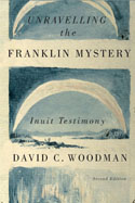 Unravelling the Franklin Mystery, Second Edition