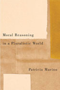 Moral Reasoning in a Pluralistic World