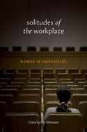Solitudes of the Workplace